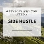 6 Reasons Why You Need A Side Hustle