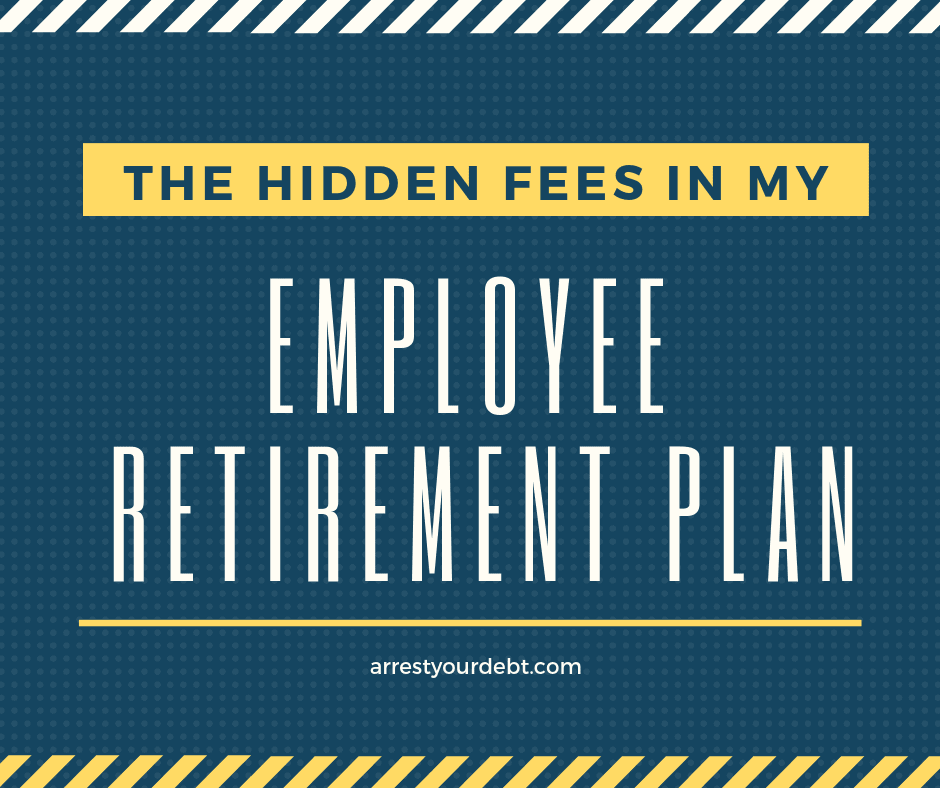 Do you know what fees you are being charged in your retirement plan? Read below as I examine my plan!