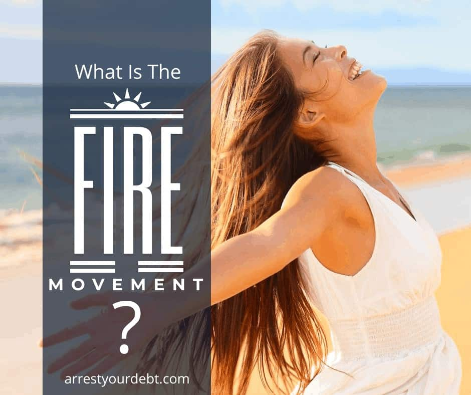 The FIRE movement is coming to a town near you. Find out why this is the new path to financial independence! #debtfree #finance #FIRE #movement