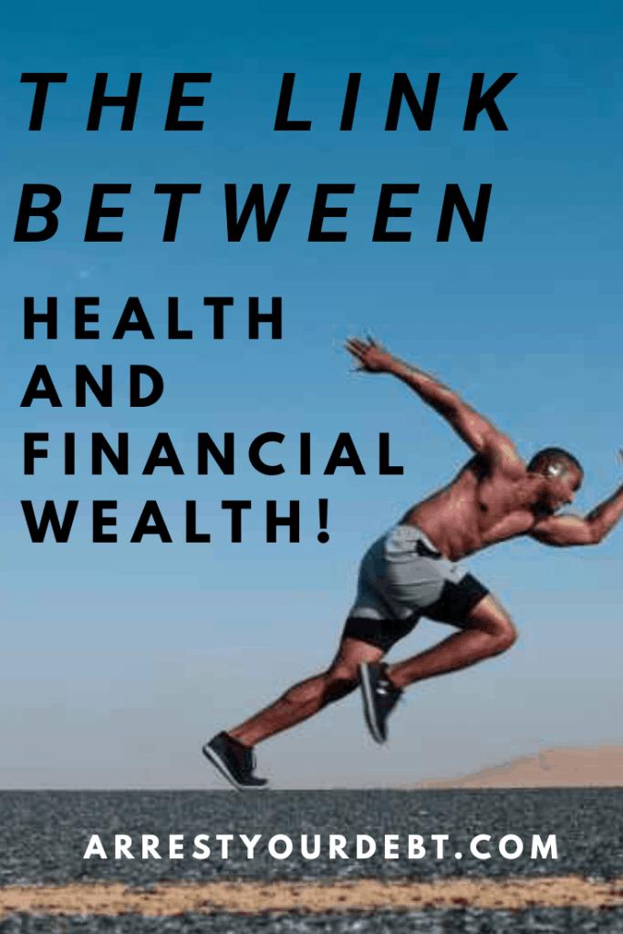 link between health and financial wealth