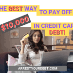 The Best Way To Pay Off $10,000 In Credit Card Debt