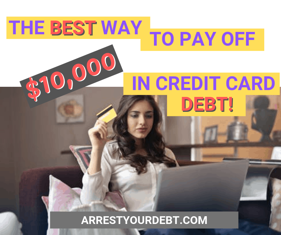 The best way to pay of 10000 in credit card debt!