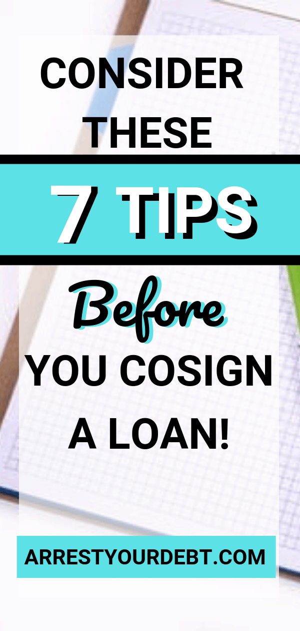 Consider these 7 tips before you cosign a loan
