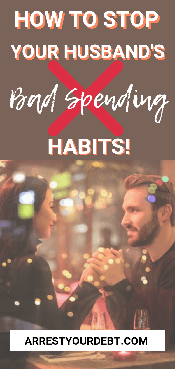 How to stop your husband's bad spending habits!
