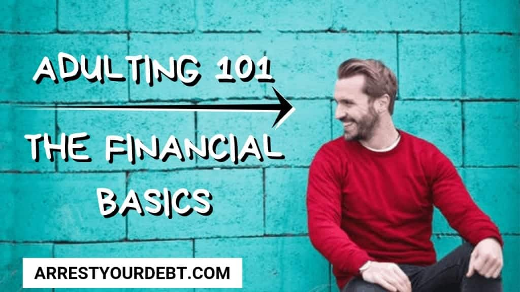 the financial basics adulting 101 Adulting 101 - The Financial Basics