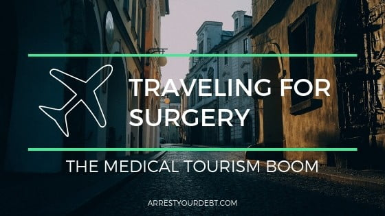 Traveling for surgery, the medical tourism boom