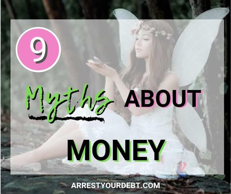 9 Myths about money