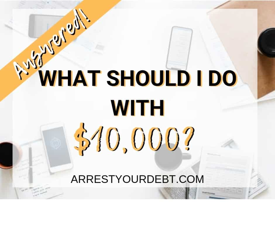 what should I do with $10,000? answered
