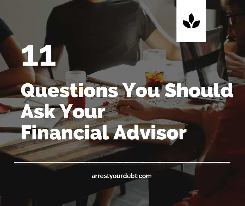 11 questions you should ask your financial advisor