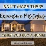 Avoid These 9 Expensive Home Buying Mistakes