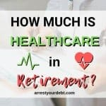 How Much Is Healthcare In Retirement?