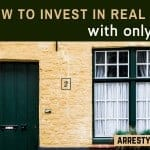 How To Invest In Real Estate With Only $500