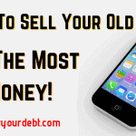 Have An Old Cell Phone? Sell It Here For Top Dollar!