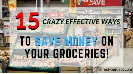 15 crazy effective ways to save money on your groceries