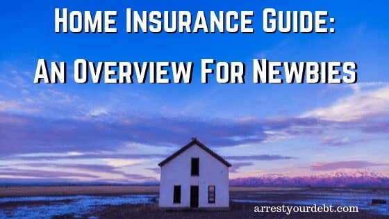 home insurance a guide for newbies