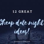 12 Great Cheap Date Night Ideas!