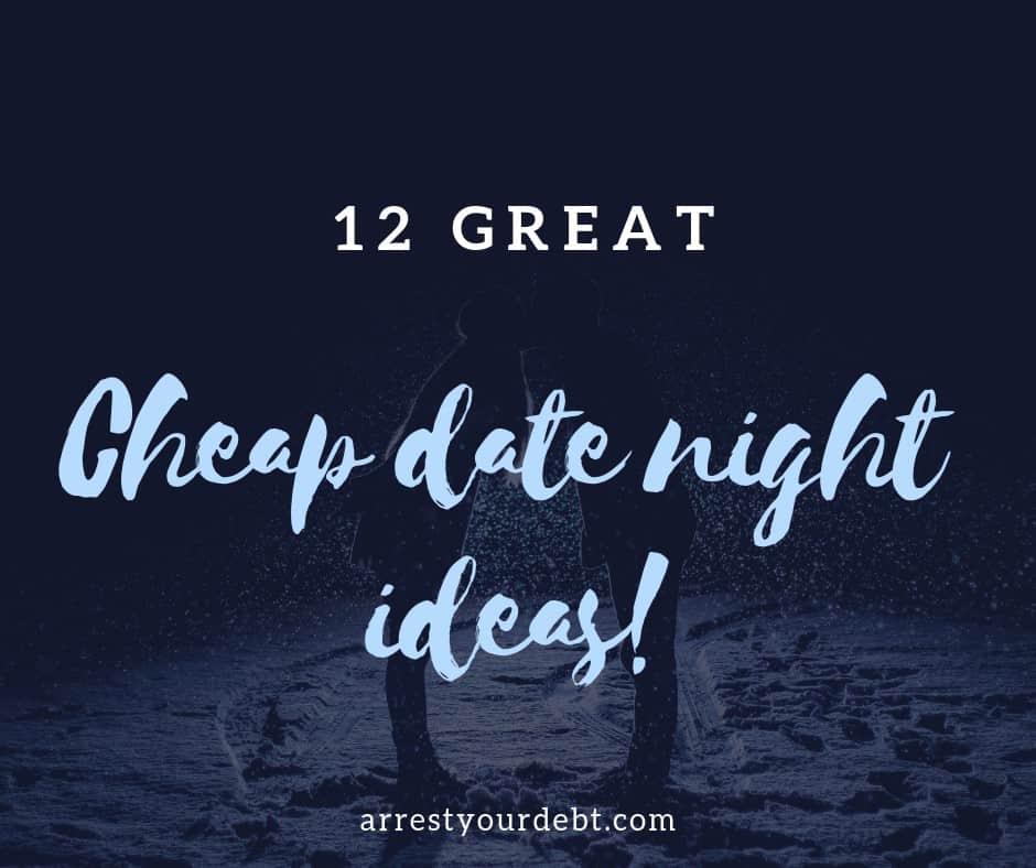 cheap date night ideas1 12 Great Cheap Date Night Ideas!