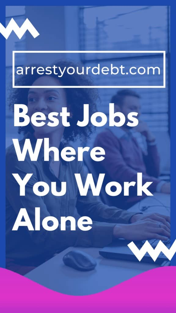 best jobs where you work alone