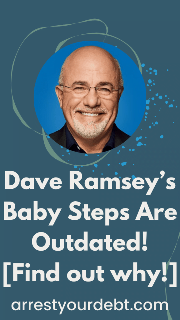 Dave Ramseys Baby Steps Are Outdated Find out why cover image Stories